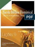 lição 09 - 4º semestre - 2011