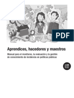 M Sociedad Civil, Apr End Ices, Hacedores y Maestros, 2010