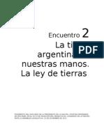 La tierra argentina en nuestras manos. La ley de tierras.