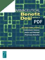 Pharmaceutical Benefit Design