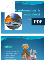 Como Transform Amos La Naturaleza