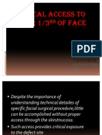 Surgical Access to Lower 3rd of Face 20.12.11
