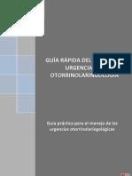 Guía rápida del manejo de Urgencias en Otorrinolaringología. 2010