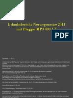 Urlaubsbericht Norwegenreise 2011 Mit Piaggio