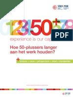 Hoe 50-plussers langer aan het werk houden?  VBO 2012