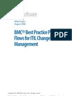 BMC® Best Practice Process Flows for ITIL Change Management