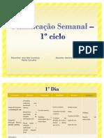 Planificação Semanal – 1º ciclo