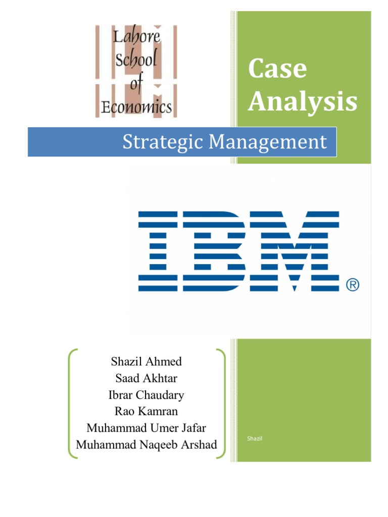 ibm case study strategic management Ibm strategic human resource management at academic research writing 212 shrm at ibm: a case study international business machines corporation or.