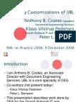 XML-In-Practice 2008 - Coates - Managing Customizations of UBL