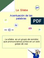 La sílaba. Clasificación de las palabras según el número de sílabas. La acentuación