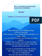 PROGRAMA DE REHABILITACIÓN BASADA EN LA COMUNIDAD - ESPACIO COMUNICACIONAL SINÉRGICO - PRIMERA PARTE