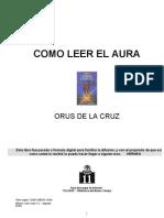 3264055 Orus de La Cruz Como Leer El Aura Doc