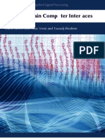 Jean-Marc Vesin and Touradj Ebrahimi- Trends in Brain Computer Interfaces