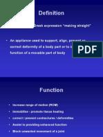 Upper Limb Orthosis - Dr. Bhaskarananda Kumar