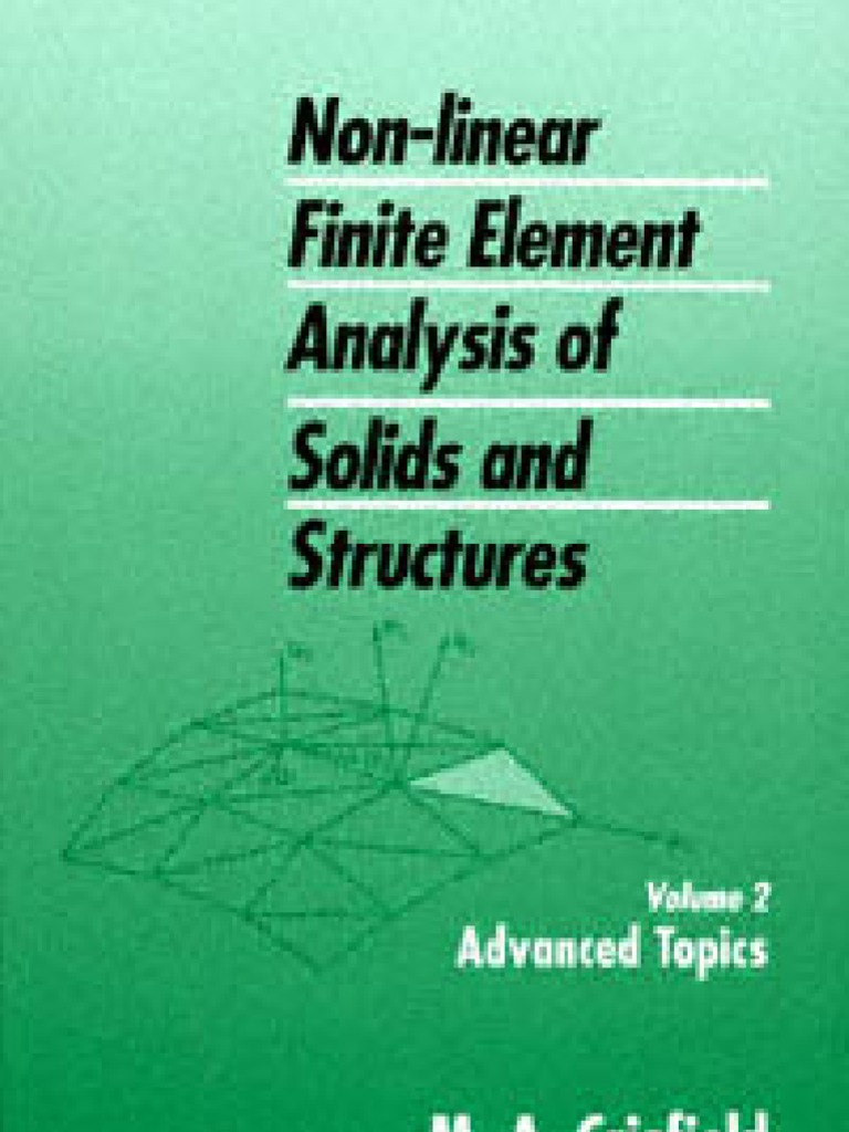 Non Linear Finite Element Analysis of Solids and