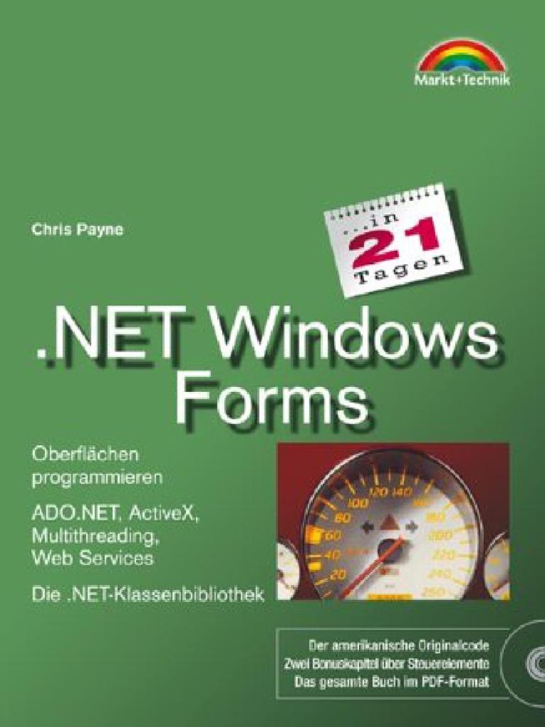 NET Windows Forms in 21 Tagen . Oberflächen programmieren