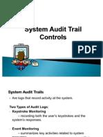 System Audit Trail Controls