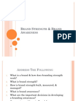 Brand Strength & Awareness