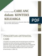 Home Care Anc Dalam Konteks Keluarga Ppt