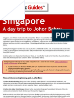 How to take a day trip from Singapore to Johor Bahru