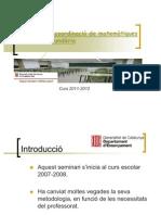Seminari de coordinació de matemàtiques 09-11-11