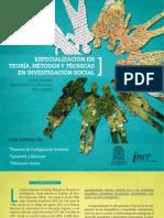 Especialización en Teoría, Métodos y Técnicas en Investigación Social.