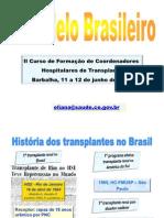 O Modelo Brasileiro - Barnalha