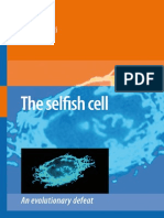 The Selfish Cell - An Evolutionary Defeat Springer 2008)