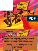 Gravity Clicker Questions