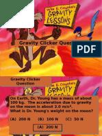 Gravity Clicker Questions 2
