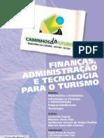 Finanças, administração e tecnologia para o turismo