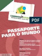 Passaporte para o mundo