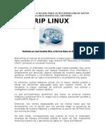 Procedimiento Para RIP Linux - Recuperaci n de Datos