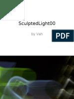 Sculpted Light 00