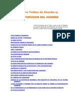 Teilhard de Chardin - El Porvenir Del Hombre