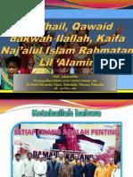 Fadhail, Qawaid Dakwah & Kaifa Naj'Alul Islam Rahmatan Lil 'Alamin