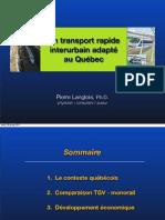 Forum Québec - PQ - Pierre Langlois - Monorail - 29 janvier 2011