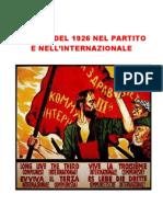 La Crisi Del 1926 Nel Partito e Nell'Internazionale