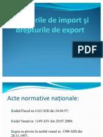 Drepturi de Import Si de Export