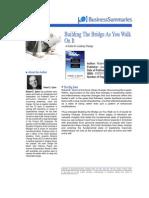 Building the Bridge as You Walk on It