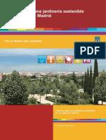 Criterios para una jardinería sostenible en la ciudad de Madrid - Unknown - Unknown