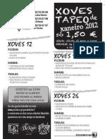 Xoves de Tapeo XANEIRO 2012