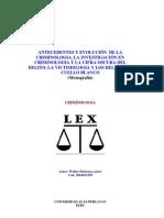 ANTECEDENTES Y EVOLUCIÓN DE LA CRIMINOLOGIA
