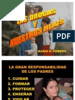 Las Drogas y Nuestros Hijos