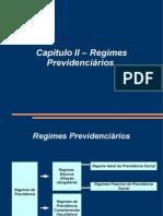 Curso de Direito Previdenciário - Professor Maycon - Cap II - Regimes Previdenciários