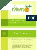 Zumos Naturales De Frutas Exóticas y Cafés