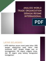 Analisis World Trade Organization Sebagai Regime Internasional