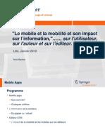 Le mobile et la mobilite et son impact sur l'information…, sur l'utilisateur, sur l'auteur et sur l'editeur.
