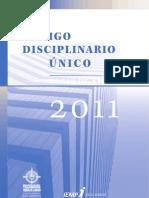 CODIGO ÚNICO DISCIPLINARIO 2011 con resoluciones y jurisprudencia