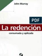 La Redencion Consumada y Aplicada - John Murray